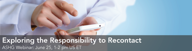 Exploring the Responsibility to Recontact